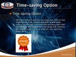 time saving option
