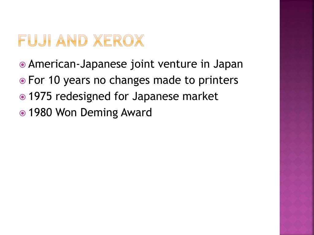 Fuji and Xerox