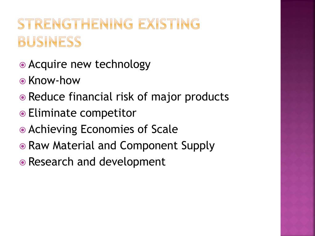 Strengthening Existing Business