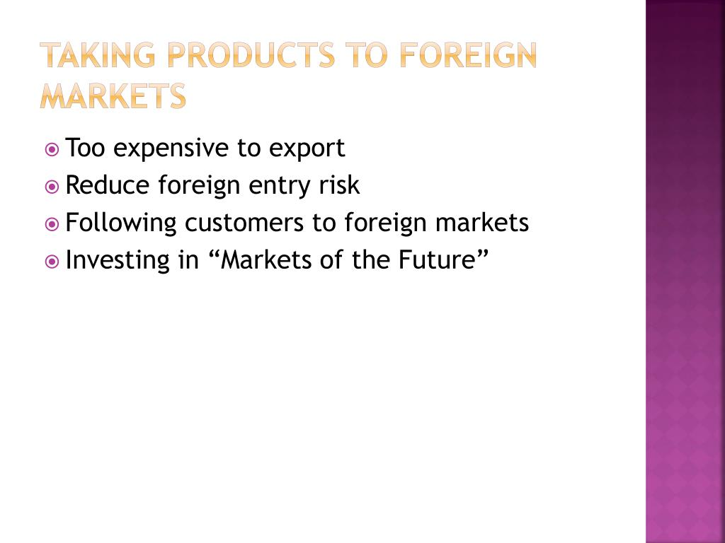 Taking Products to Foreign Markets