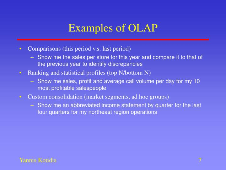 Examples of OLAP