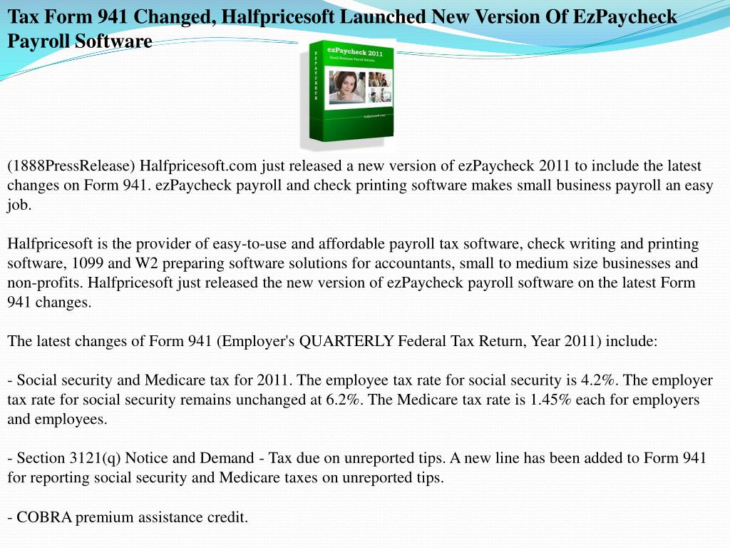 Tax Form 941 Changed, Halfpricesoft Launched New Version Of EzPaycheck Payroll Software