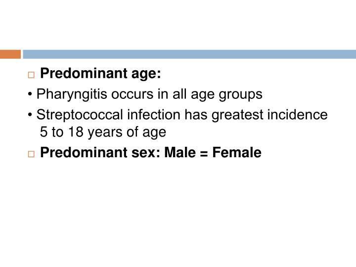 Predominant age:
