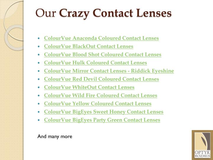 Our crazy contact lenses