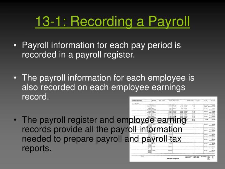 13-1: Recording a Payroll