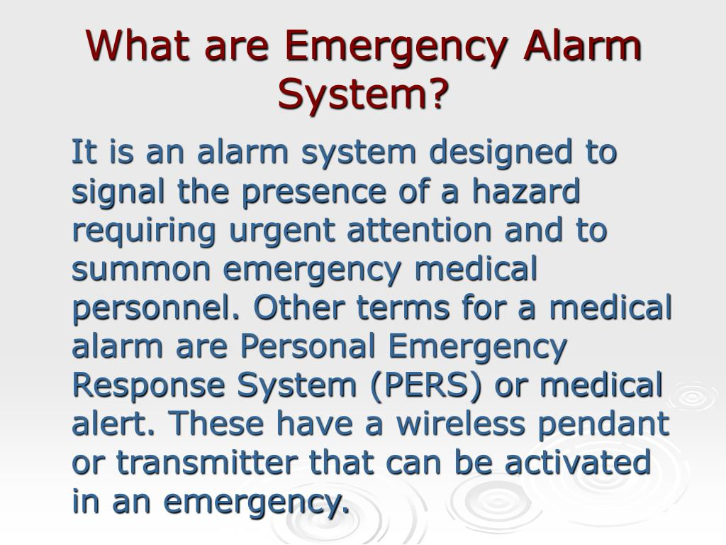 What are Emergency Alarm System?