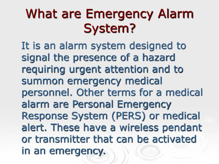 What are emergency alarm system l.jpg