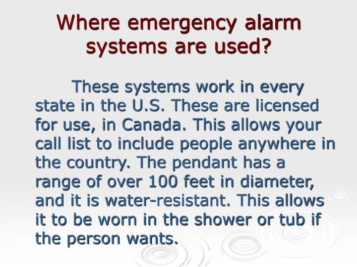 Where emergency alarm systems are used l.jpg