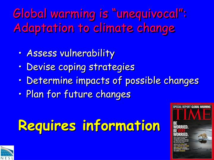 Global warming is unequivocal adaptation to climate change