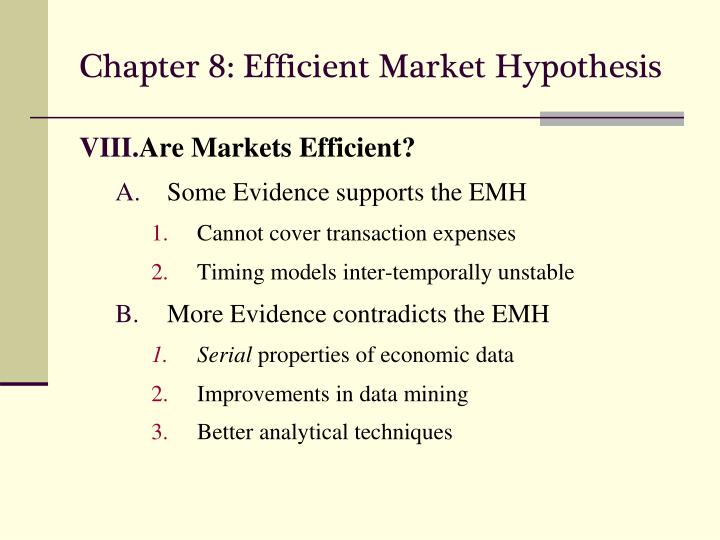 efficient market hypothesis and market anomaly Since the formal development of the efficient market hypothesis, studies of actual market performance have revealed a number of apparent inconsistencies (anomalies) herein we report on our discovery of evidence anomaly which relates to the behavior of the overnight and subsequent intraday returns.