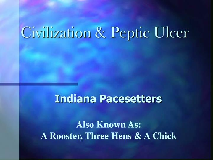 Civilization peptic ulcer