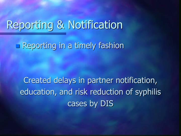 Reporting & Notification