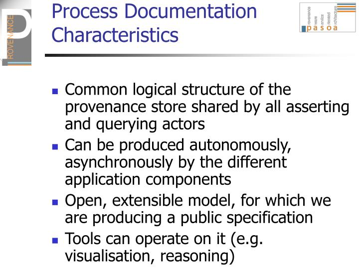 Process Documentation Characteristics