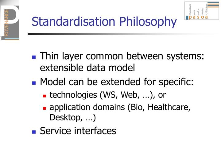 Standardisation Philosophy