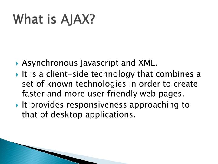 What is ajax