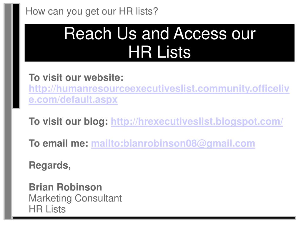 How can you get our HR lists?