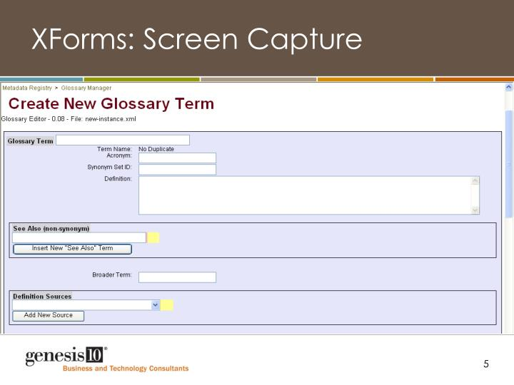 XForms: Screen Capture