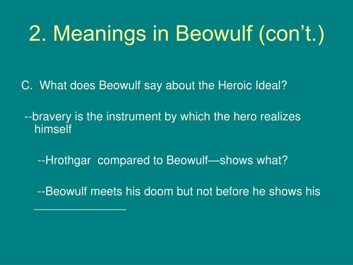 2. Meanings in Beowulf (con't.)