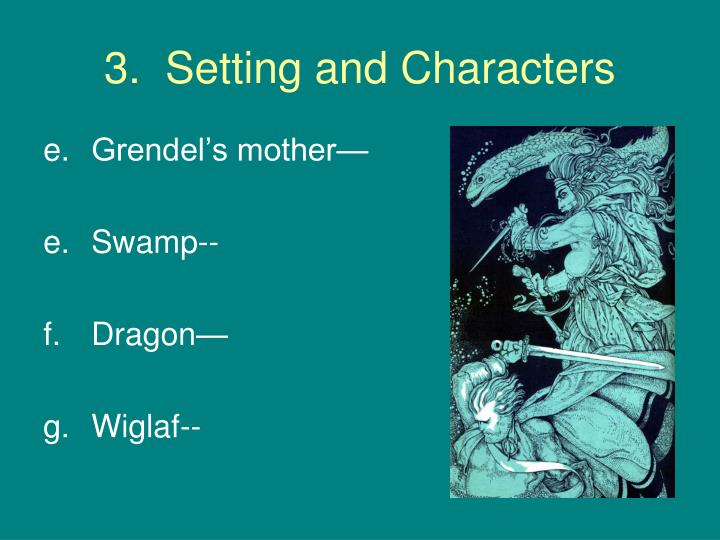 3.  Setting and Characters