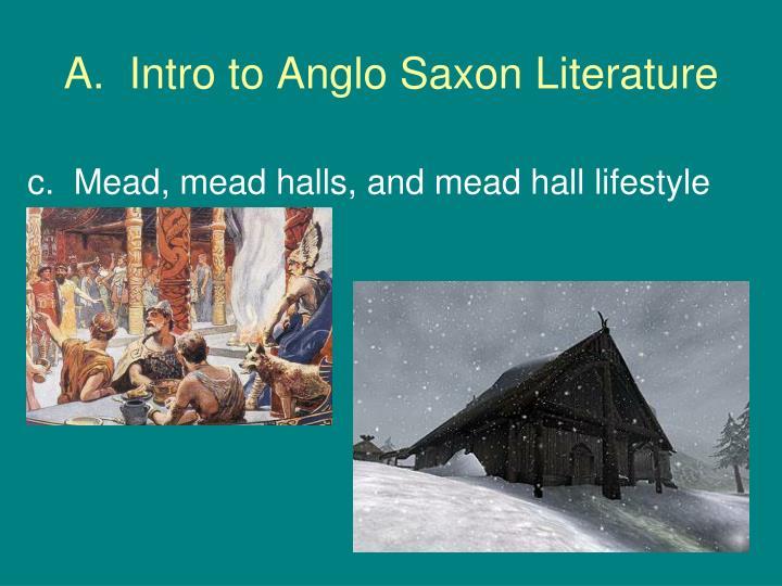 A.  Intro to Anglo Saxon Literature