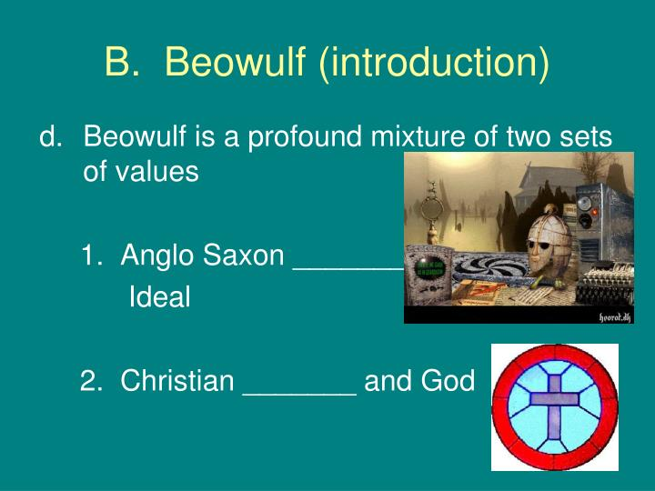 christian symbolism in the epic beowulf Professionally written essays on this topic: christian symbolism in beowulf a discussion of christian elements in the epic poem beowulf, and in the character of beowulf himself.