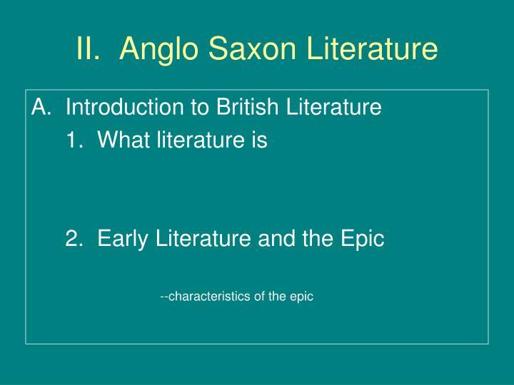 II.  Anglo Saxon Literature