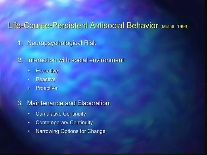 Life-Course-Persistent Antisocial Behavior