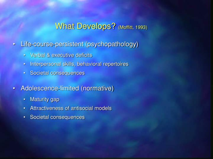 What Develops?