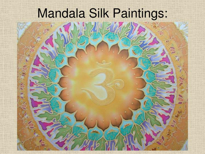 Mandala Silk Paintings: