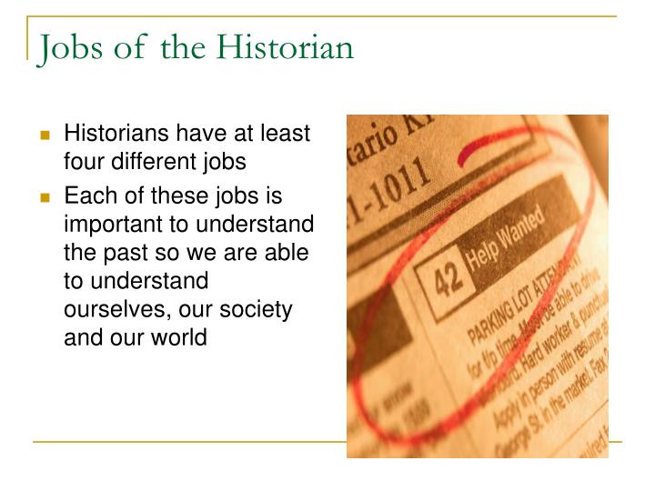 Jobs of the Historian