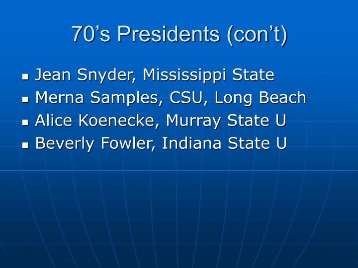70's Presidents (con't)