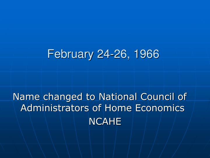 February 24-26, 1966
