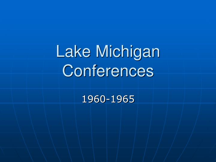 Lake michigan conferences