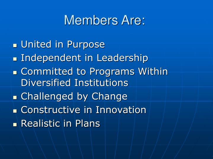 Members Are: