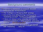 background comments