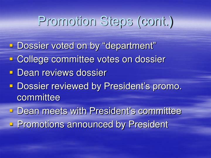 Promotion Steps (cont.)
