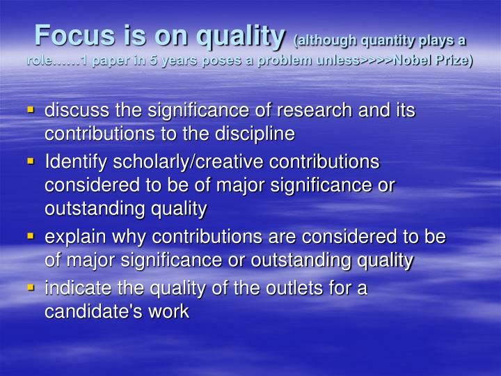 Focus is on quality