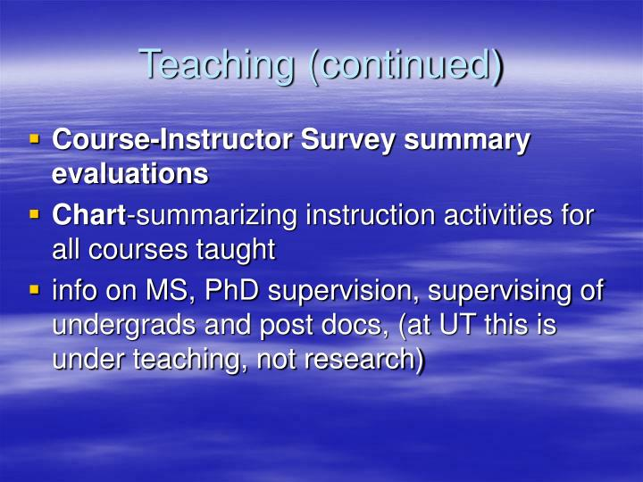 Teaching (continued)