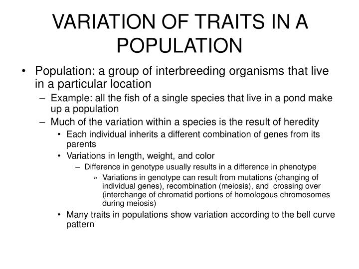 VARIATION OF TRAITS IN A POPULATION