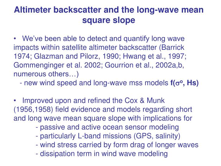 Altimeter backscatter and the long-wave mean square slope