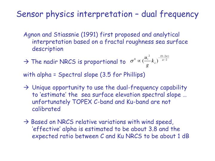 Sensor physics interpretation – dual frequency