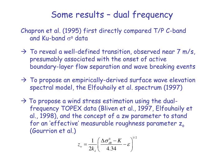 Some results – dual frequency