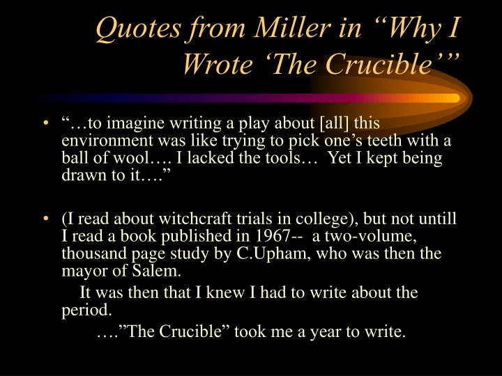 "why the ""crucible"" All your high school english class memories of arthur miller's the crucible won't prepare you for the scene that opens."