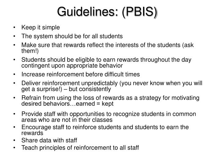 Guidelines: (PBIS)