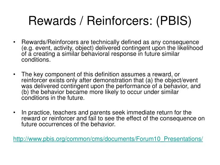 Rewards / Reinforcers: (PBIS)
