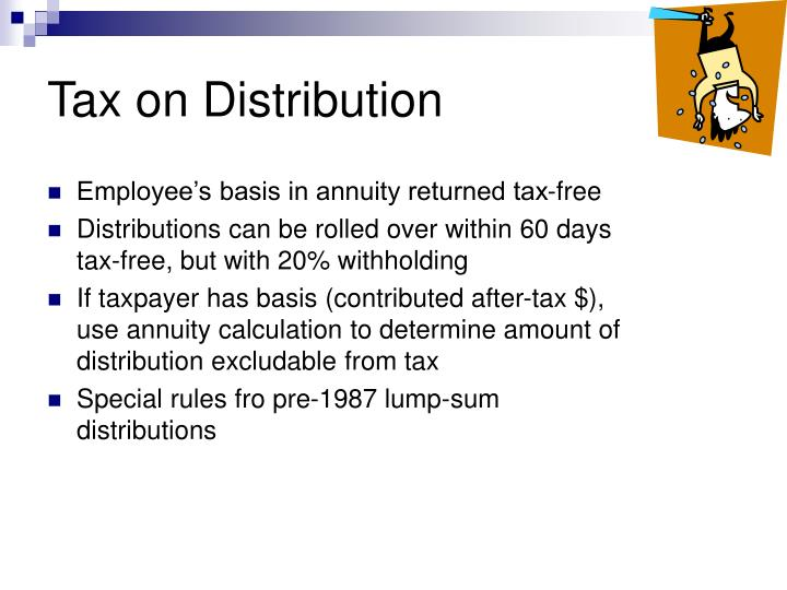 Tax on Distribution
