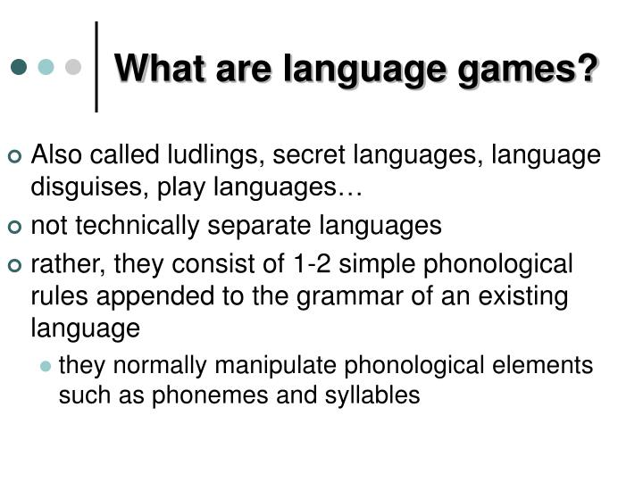 What are language games?
