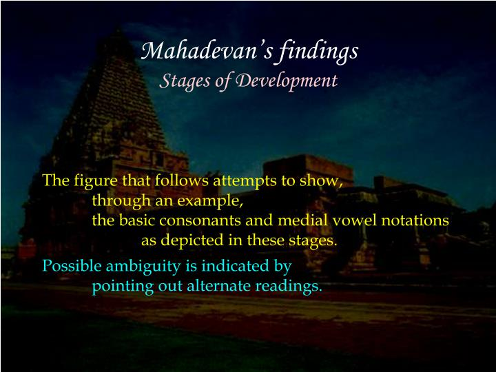Mahadevan's findings