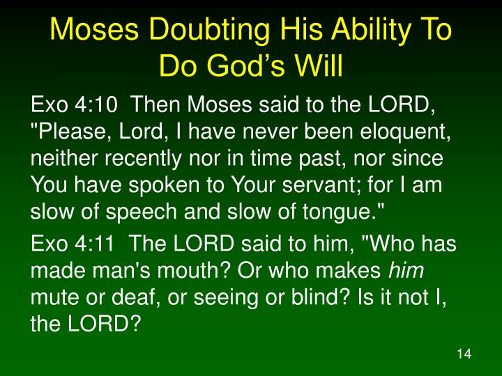 Moses Doubting His Ability To Do God's Will