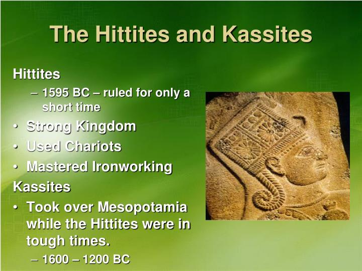 The Hittites and Kassites